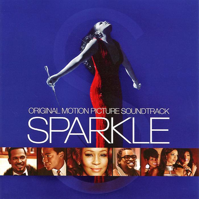 Sparkle. Original Motion Picture Soundtrack