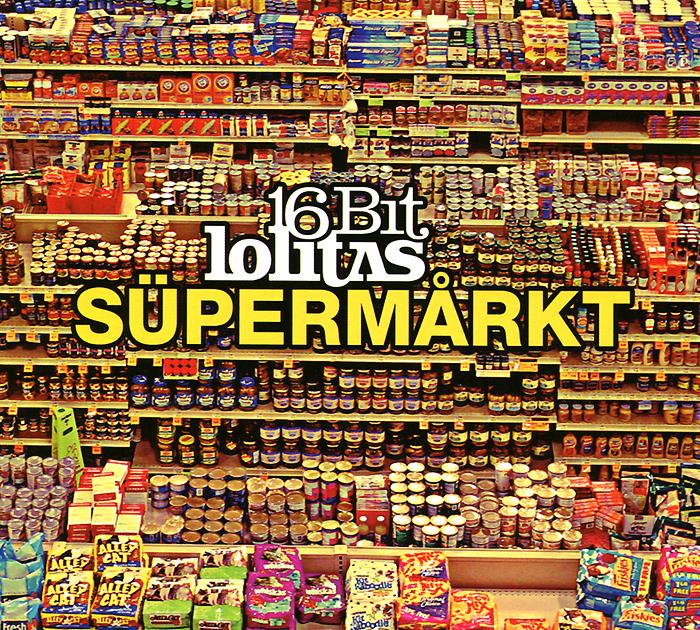 16 Bit Lolitas. Supermakt 2012 Audio CD