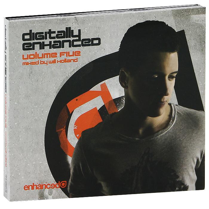 Will Holland. Digitaly Enhanced. Volume Five (2 CD) 2012 2 Audio CD