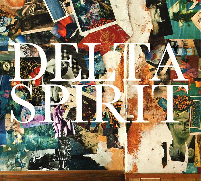 Delta Spirit. Delta Spirit