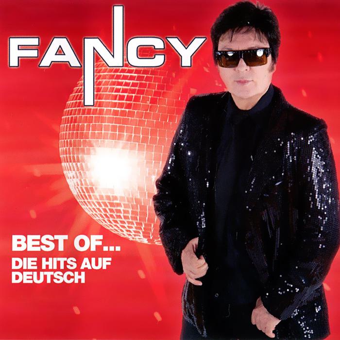 Fancy. Best Of...Die Hits Auf Deutsch