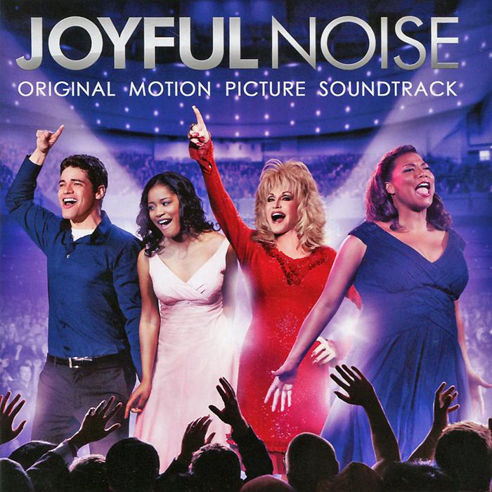 Joyful Noise. Original Motion Picture Soundtrack