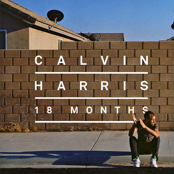 Calvin Harris. 18 Months 2012 Audio CD