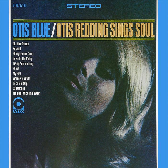 Otis Redding. Otis Blue (LP)