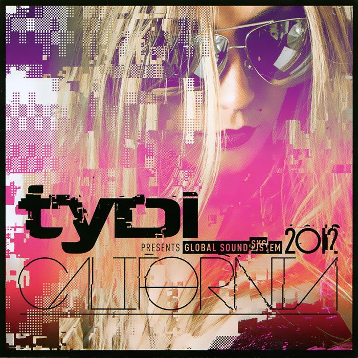 tyDi. Global Soundsystem 2012 California Audio CD