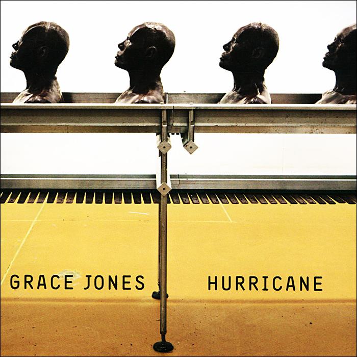 Grace Jones. Hurricane