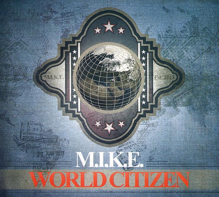 Zakazat.ru: M.I.K.E. World Citizen (2 CD)