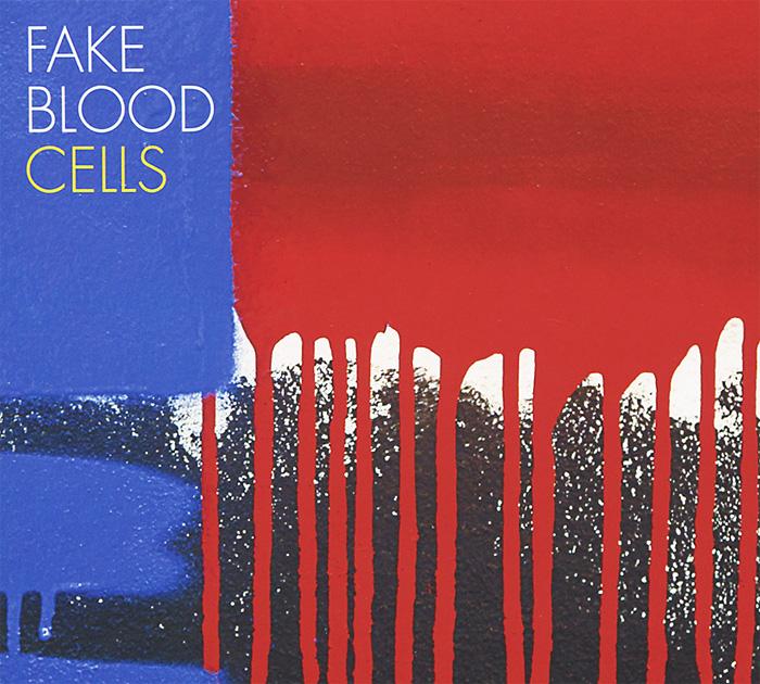 Fake Blood. Cells 2012 Audio CD