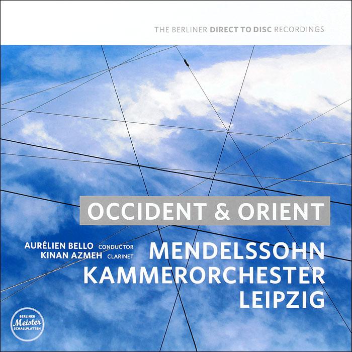 Aurelien Bello, Kinah Azmeh, Mendelssohn Kammerorchester Leipzig. Occident & Orient (LP)