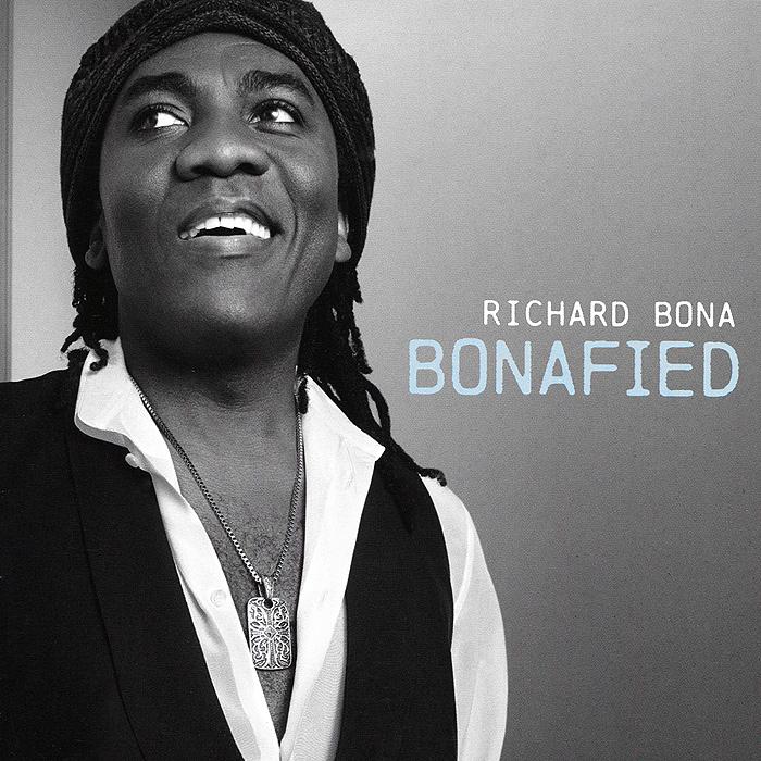 Richard Bona. Bonafied