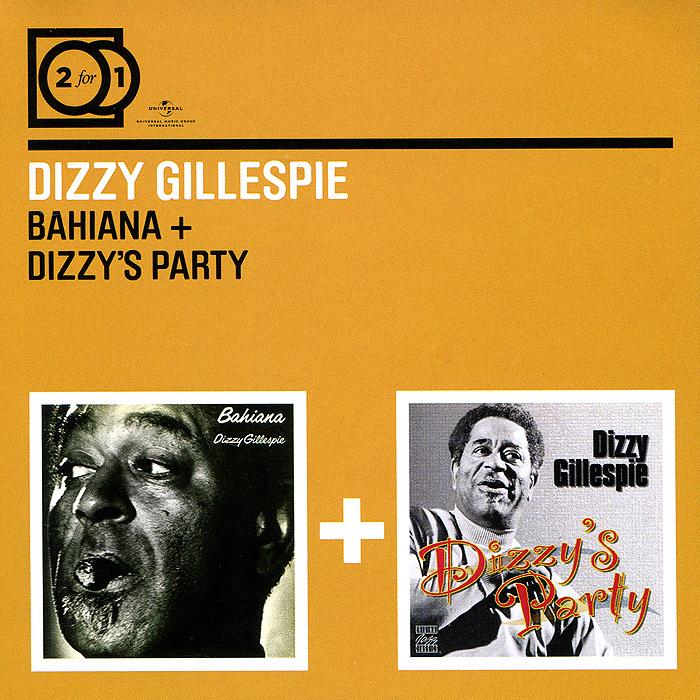 Dizzy Gillespie. Bahiana / Dizzy`s Party (2 CD)