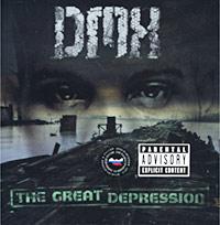DMX. The Great Depression