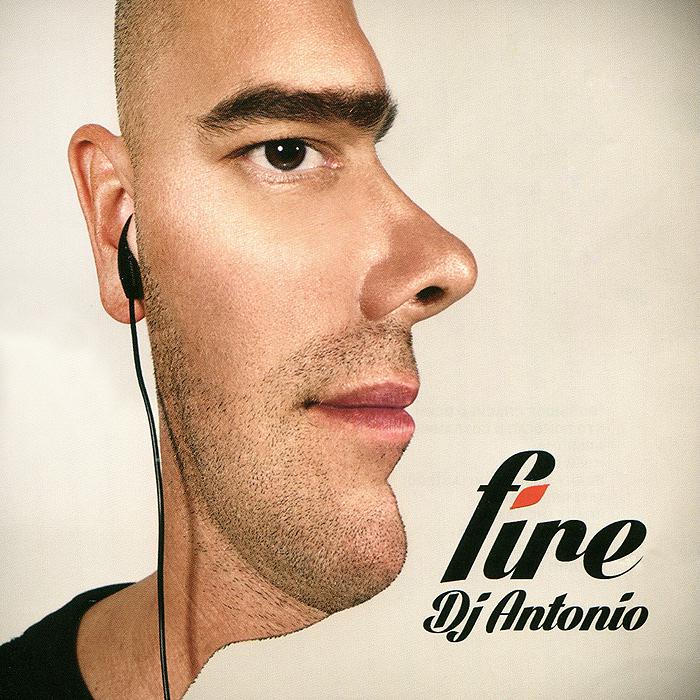 DJ Antonio. Fire