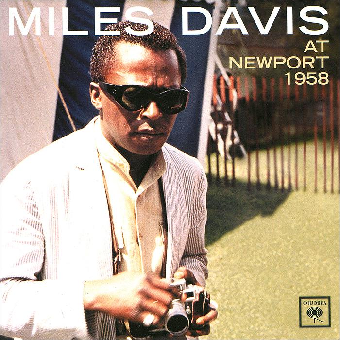 Miles Davis. At Newport 1958