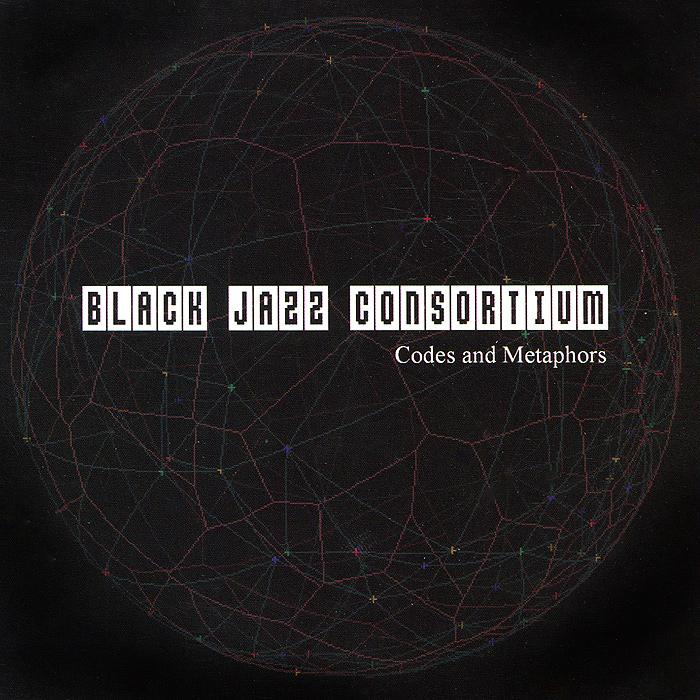 Black Jazz Consortium. Codes And Metaphors 2013 Audio CD