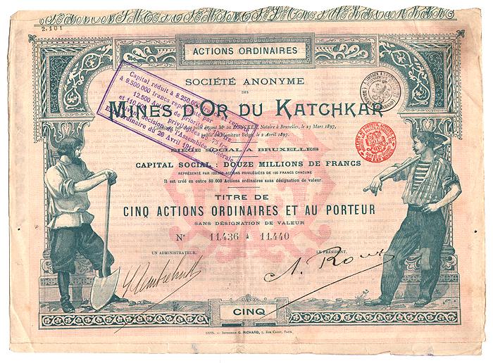 Mines Dor du Katchkar. Сертификат на 5 акций (500 франков), 1897 годL2070 EMines Dor du Katchkar. Сертификат на 5 акций (500 франков), 1897 год. Размер 32,5 х 23 см. С 20 купонами. Сохранность хорошая. Волнообразная линия отреза по верхнему краю. Сертификаты и купоны скреплены степлером. Печать банка.