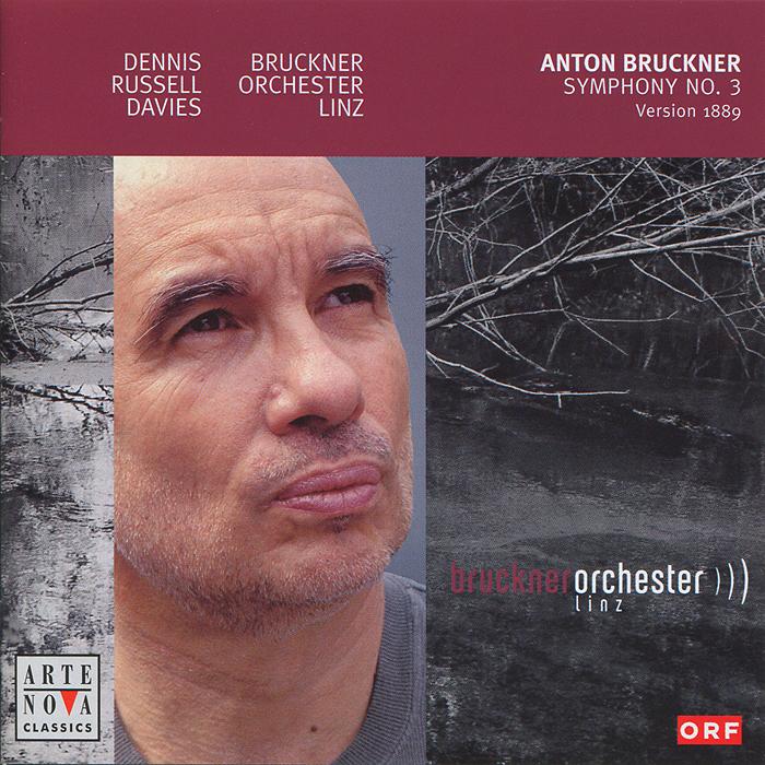 Anton Bruckner. Symphony No. III (1889)