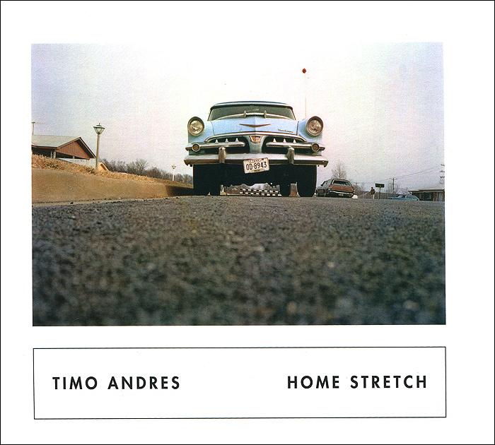 Zakazat.ru Timo Andres. Home Stretch
