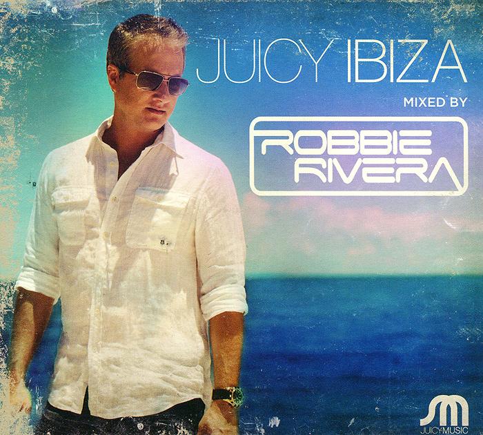 Robbie Rivera. Juicy Ibiza 2013 (2 CD) 2 Audio CD