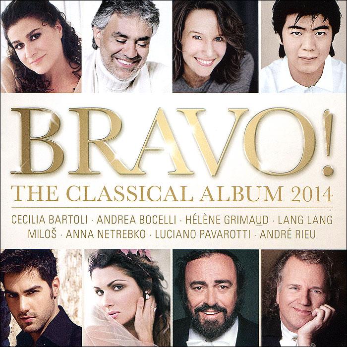 Zakazat.ru: Bravo! The Classical Album 2014 (2 CD)