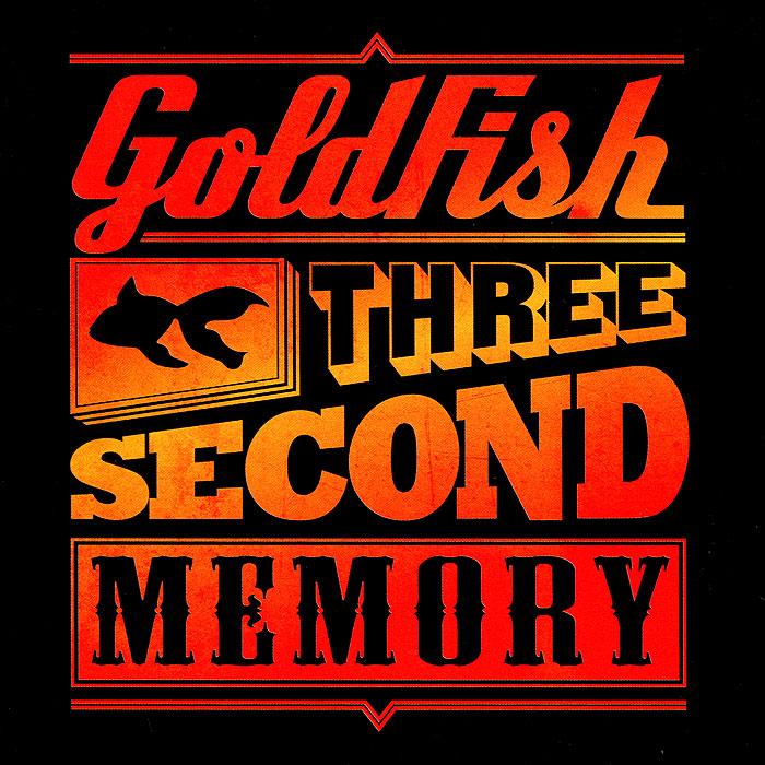 Goldfish. Three Second Memory