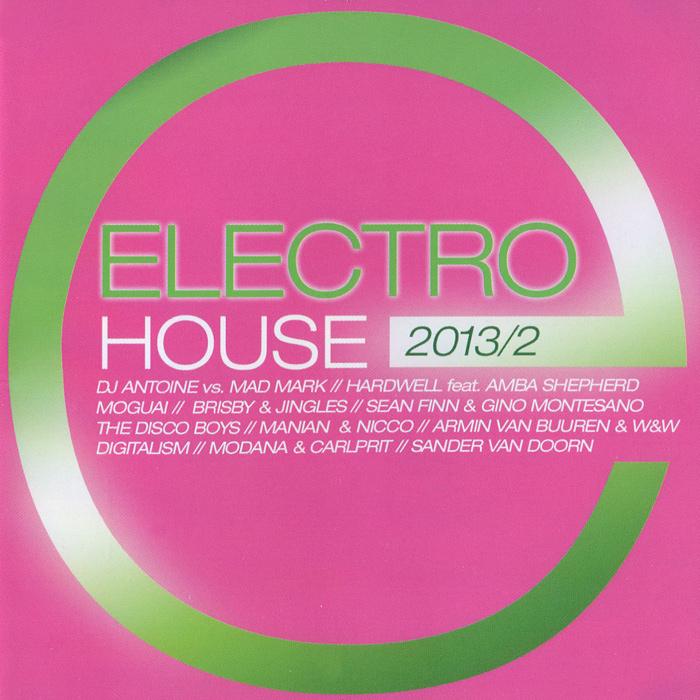 Electro House 2013 / 2 (2 CD) 2 Audio CD