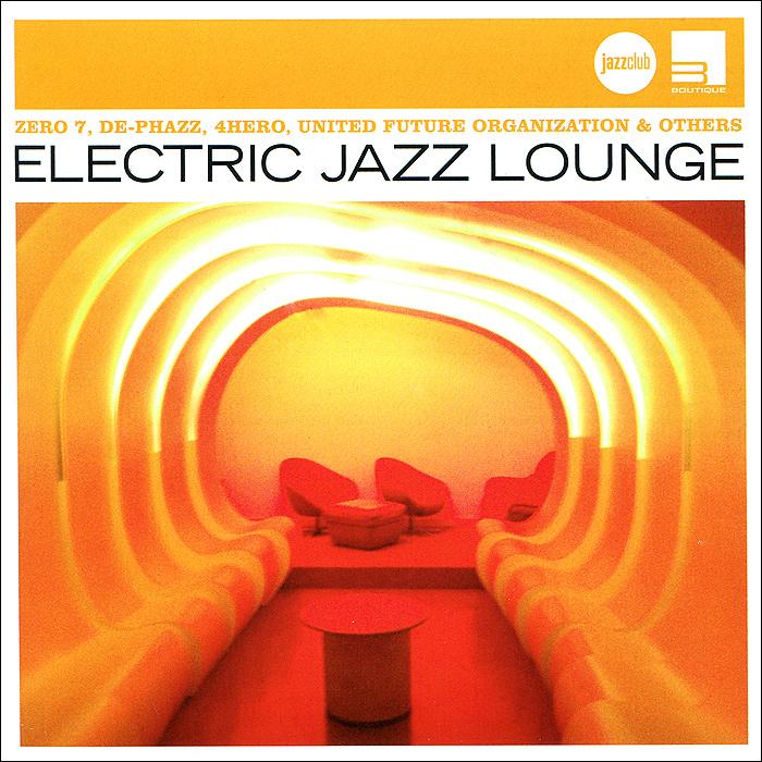 Electric Jazz Lounge 2007 Audio CD