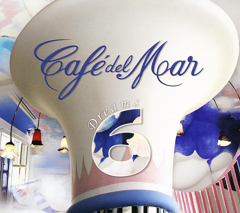Cafe Del Mar. Dreams 6 2013 Audio CD