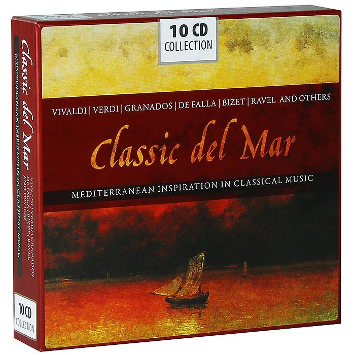 Classic Del Mar. Mediterranean Inspiration In Classical Music (10 CD)