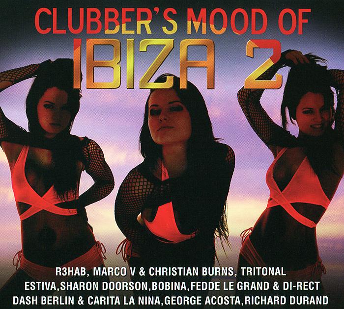 Clubber's Mood Of Ibiza Vol.2 (2 CD) 2014 2 Audio CD