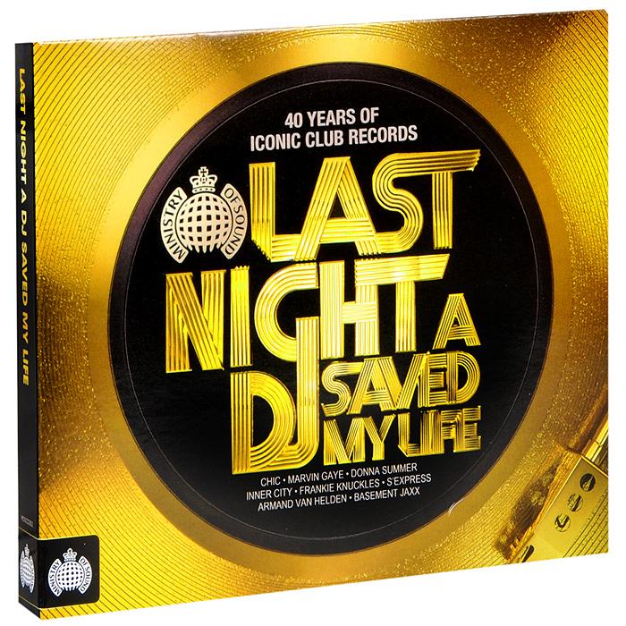 Last Night A DJ Saved My Life (3 CD)