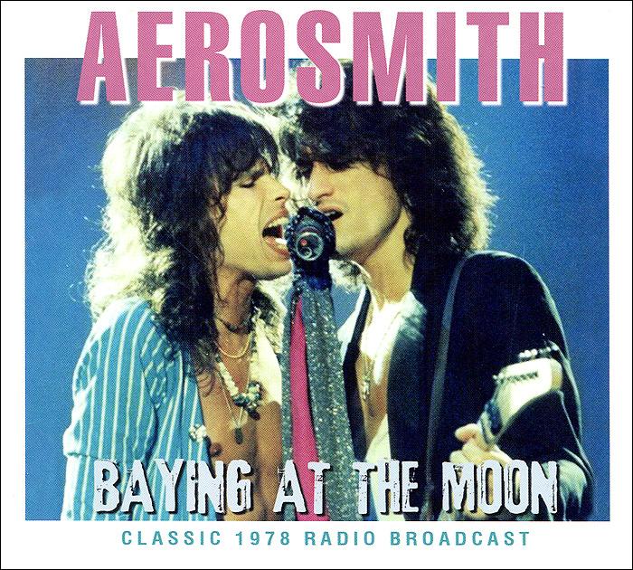 Aerosmith. Baying At The Moon