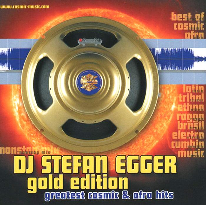 DJ Stefan Egger. Gold Edition 2014 Audio CD