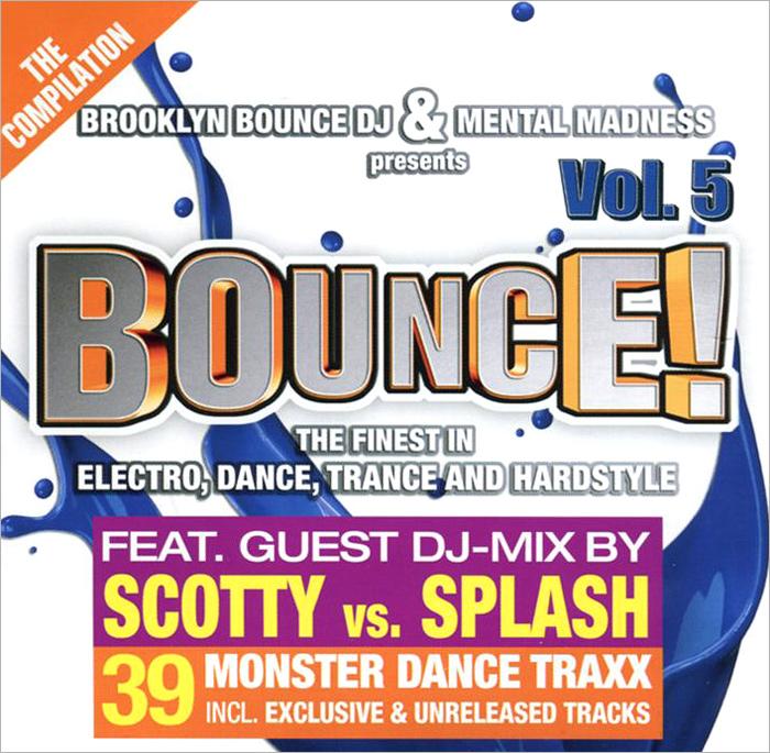 Brooklyn Bounce Dj & Mental Madness. Bounce! Volume 5 (2 CD) 2014 2 Audio CD