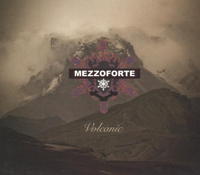 Mezzoforte. Volcanic