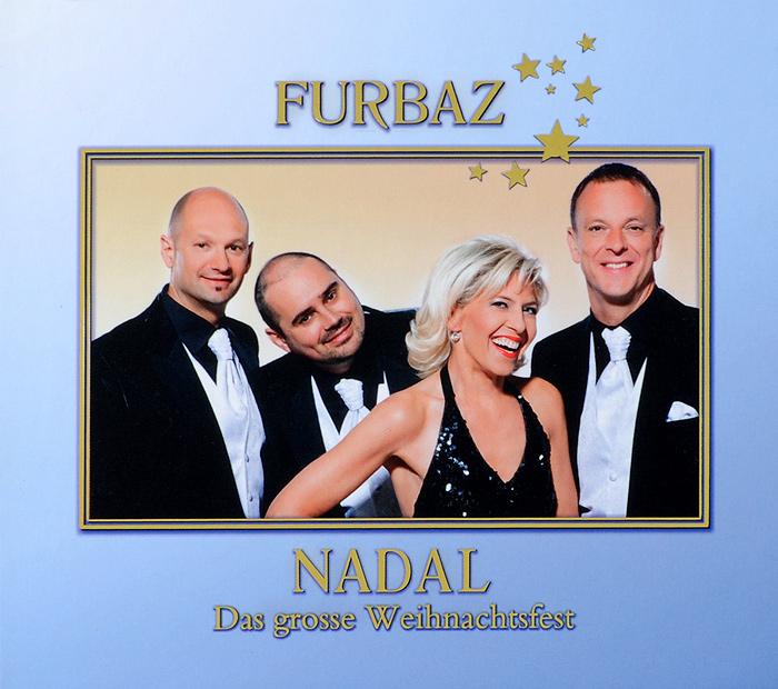 Furbaz. Nadal - Das Grosse Weihnachtsfest 2013 Audio CD