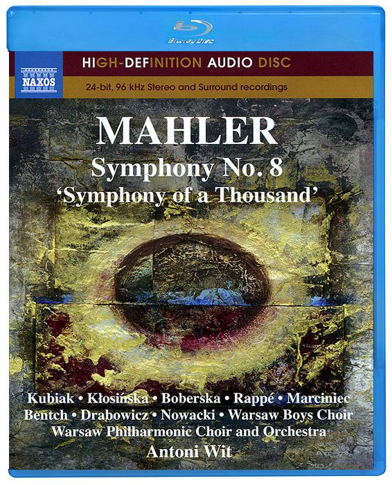 Mahler. Symphony No. 8 (Blu-Ray Audio) 2011