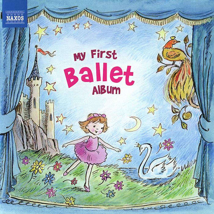 My First Ballet Album 2014 Audio CD