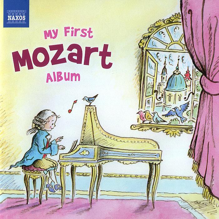 My First Mozart Album 2014 Audio CD