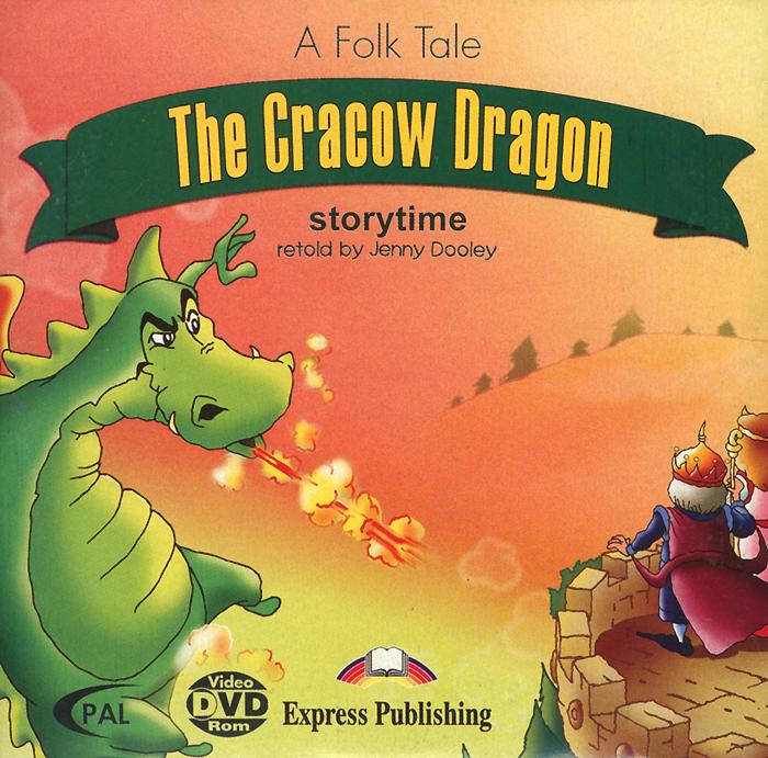 A Folk Tale. The Cracow Dragon