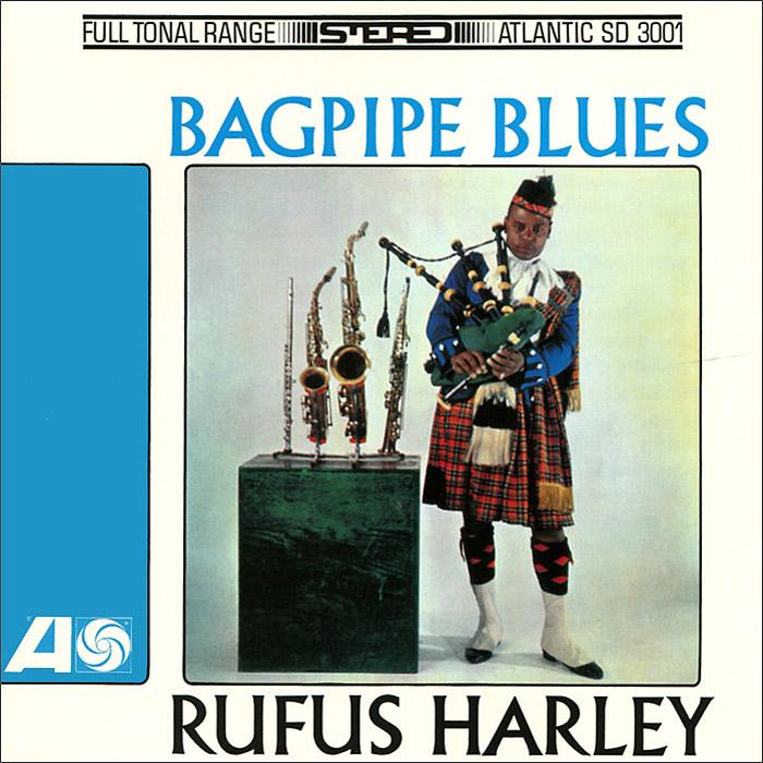 Rufus Harley. Bagpipe Blues