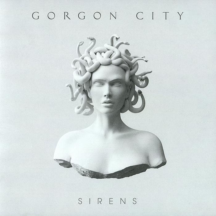 Gorgon City. Sirens 2014 Audio CD