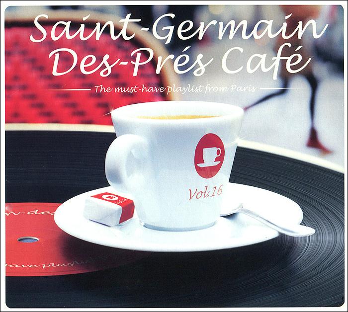 Saint-Germain Des-Pres Cafe. The Mast-have Playlist From Paris. Vol. 16 (2 CD) 2014 2 Audio CD