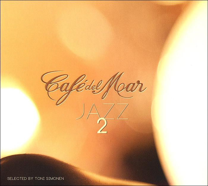 Cafe Del Mar. Jazz 2 2014 Audio CD