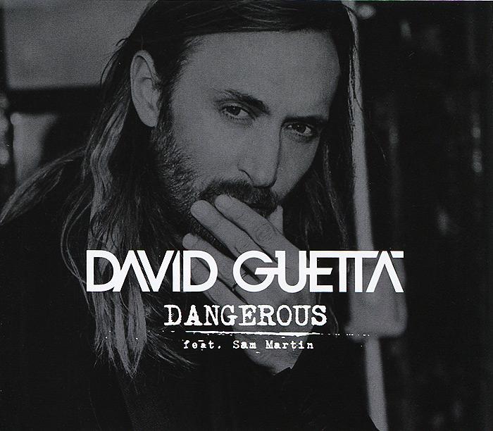 David Guetta feat. Sam Martin. Dangerous 2014 Audio CD