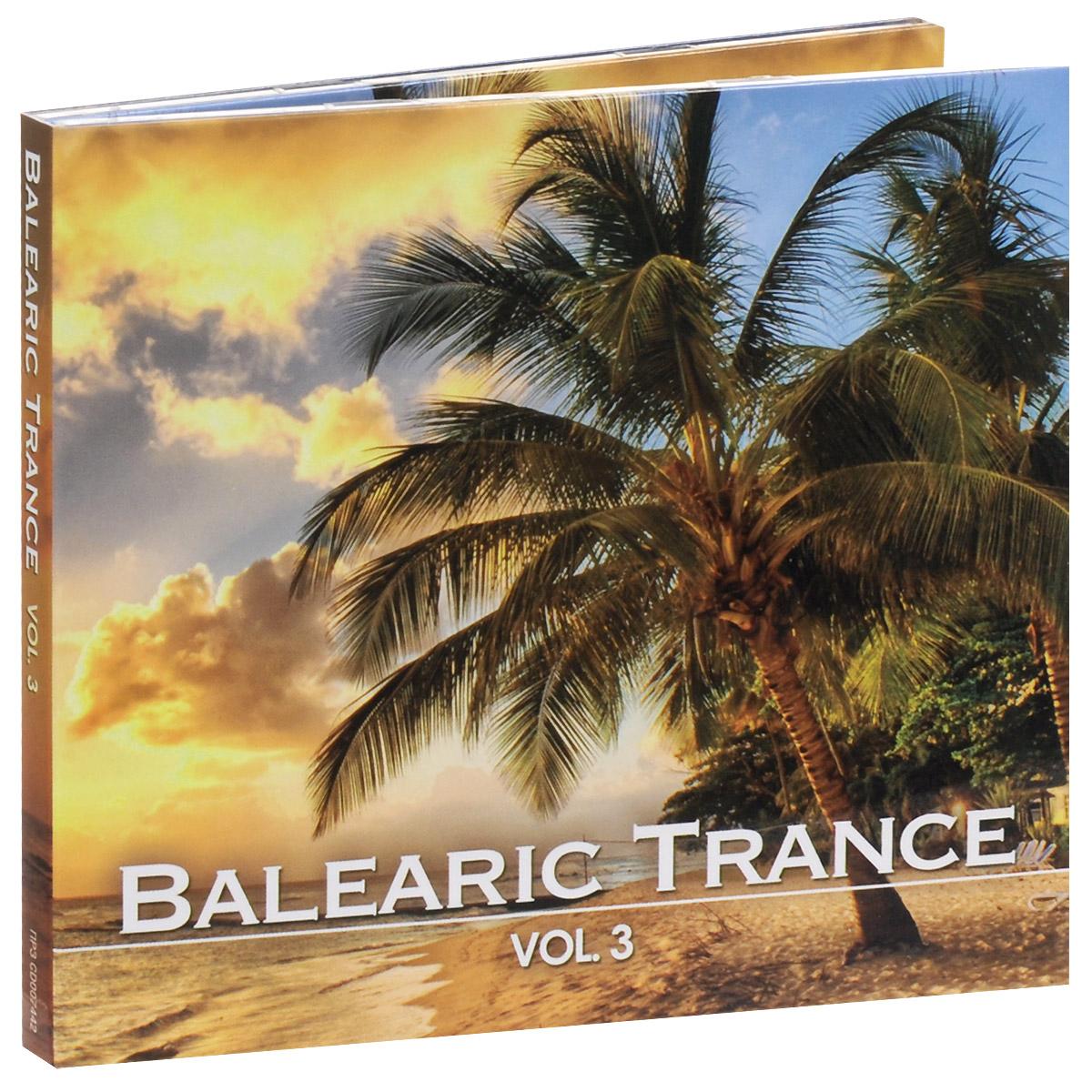 Balearic Trance Vol. 3 (2 CD) 2014 Audio CD