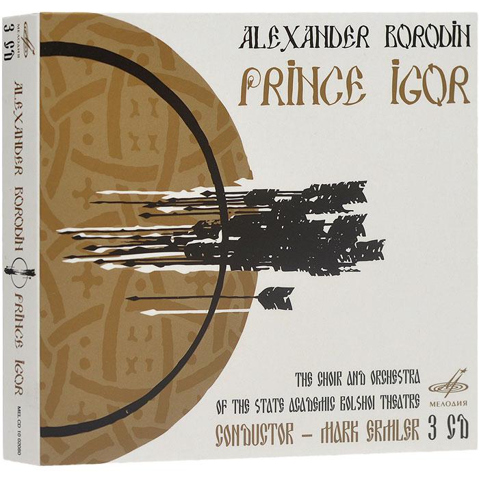 Zakazat.ru Aleksandr Borodin. Prince Igor (3 CD)