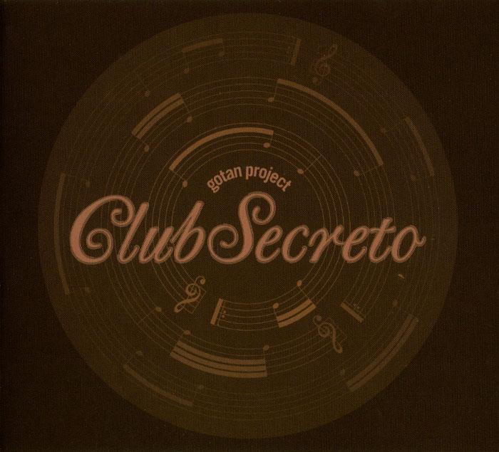 Gotan Project. Club Secreto 2014 Audio CD