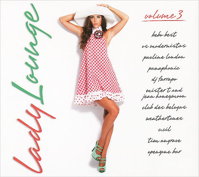 Lady Lounge. Volume 3 2015 Audio CD
