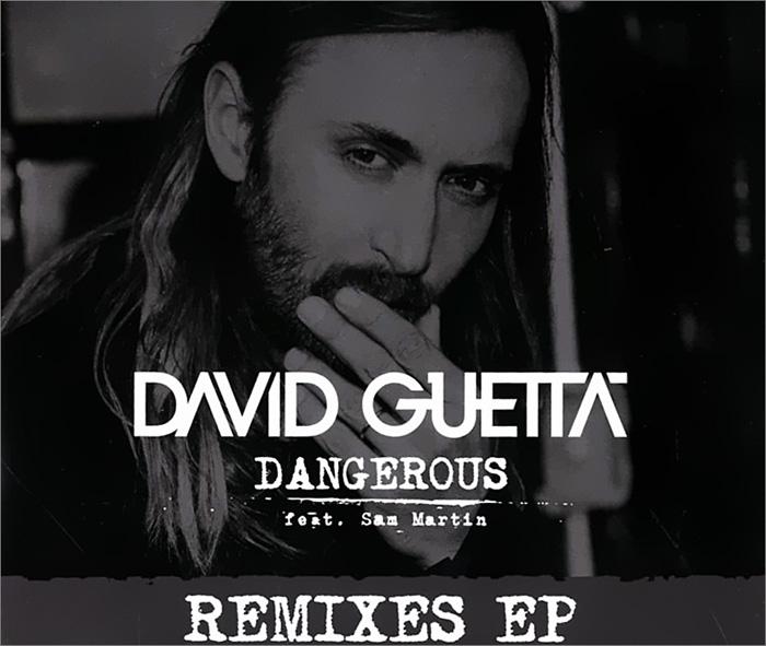 David Guetta feat. Sam Martin. Dangerous. Remix EP 2014 Audio CD